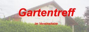 Gartentreff im Vereinsheim @ OGV Vereinsheim