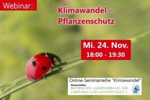 Klimawandel – Pflanzenschutz (Online-Seminar) @ Onlineseminar / Webinar